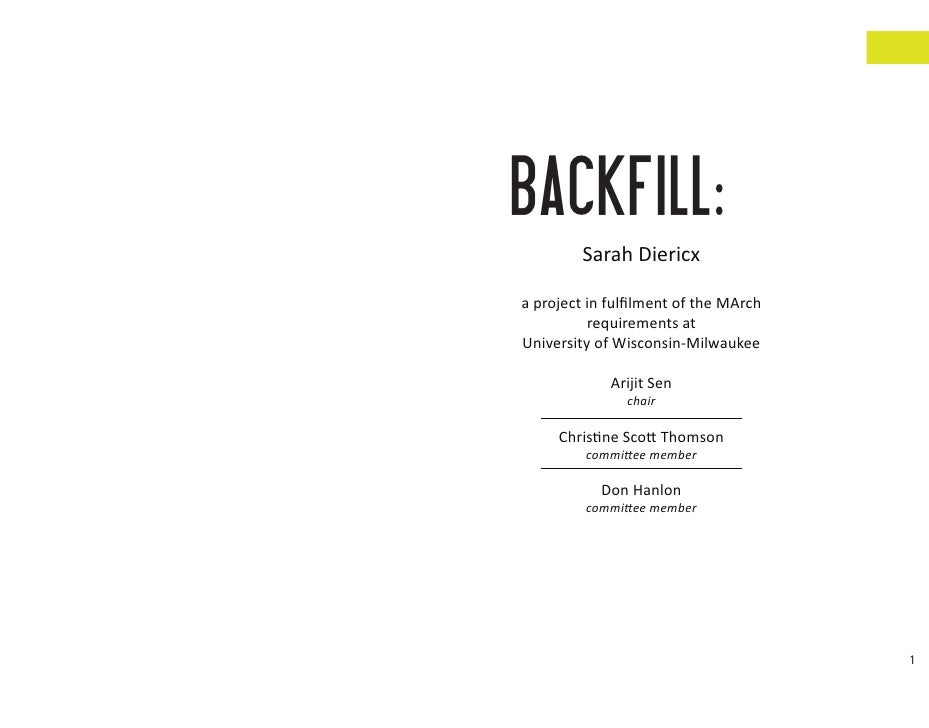 BACKFILL:        Sarah Diericxa project in fulfilment of the MArch          requirements atUniversity of Wisconsin-Milwauke...
