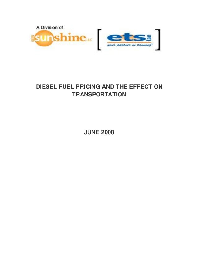 DIESEL FUEL PRICING AND THE EFFECT ON TRANSPORTATION JUNE 2008