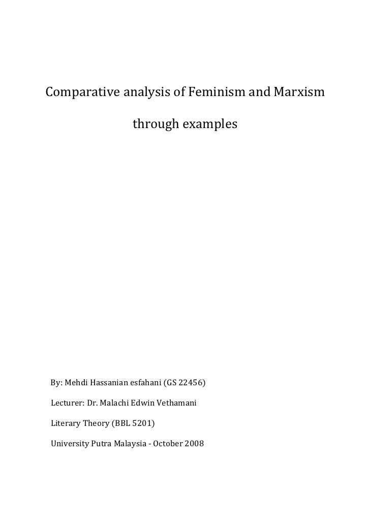 Comparative analysis of Feminism and Marxism                       through examples     By: Mehdi Hassanian esfahani (GS 2...