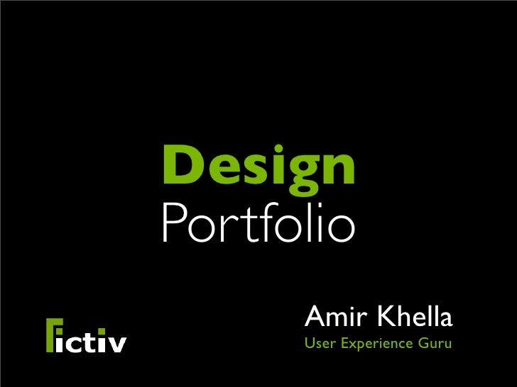 Design Portfolio       Amir Khella       User Experience Guru