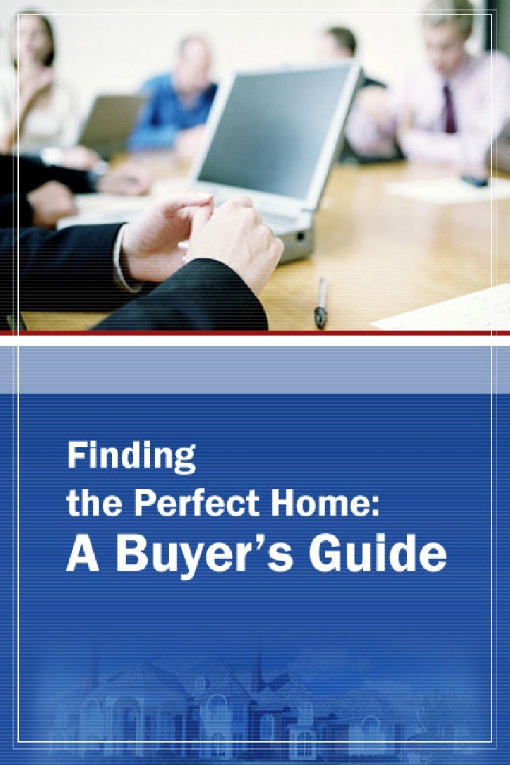 Finding The Perfect Home A Buyers Guide