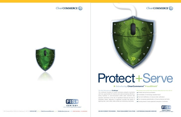 Protect+Serve                    Introducing ClearCommerce® FraudShield®                                                  ...