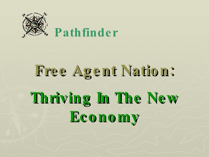 Free Agent Nation: Thriving In The New Economy Pathfinder