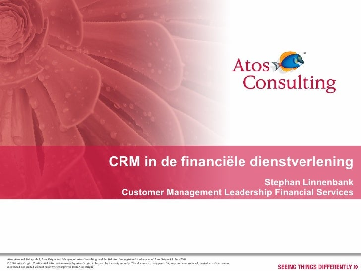 CRM in de financiële dienstverlening Stephan Linnenbank Customer Management Leadership Financial Services
