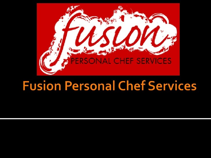 Fusion Personal Chef Services Oct.