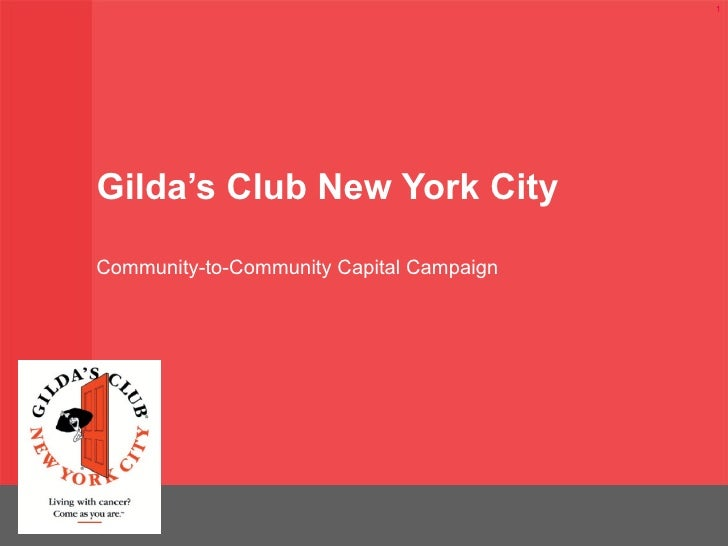 Gilda's Club New York City Community-to-Community Capital Campaign