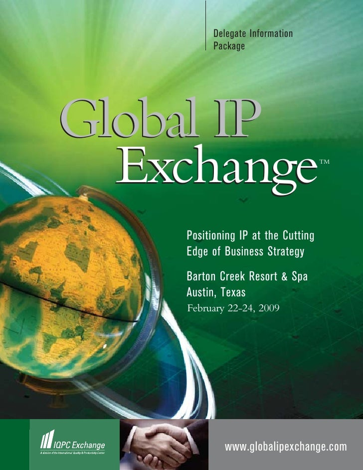Delegate Information           Package     Global IP   Exchange                          TM         Positioning IP at the ...