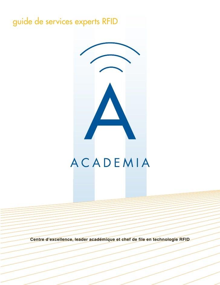 guide de services experts RFID         Centre d'excellence, leader académique et chef de file en technologie RFID