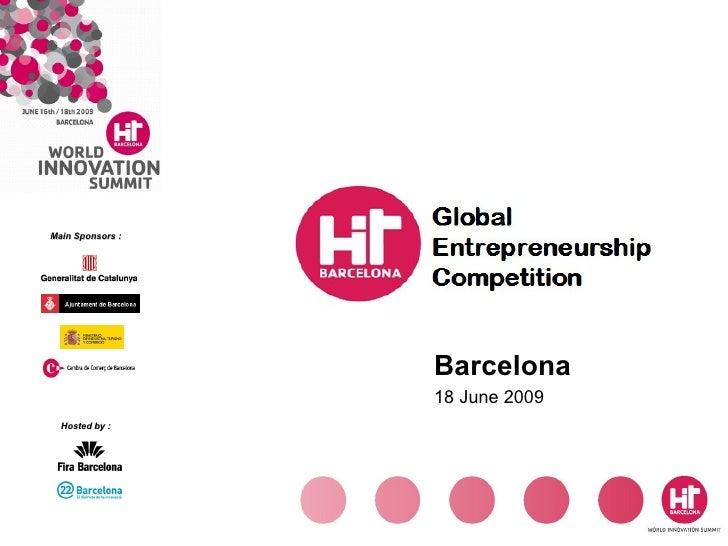 Barcelona  18 June 2009 Main Sponsors : Hosted by :