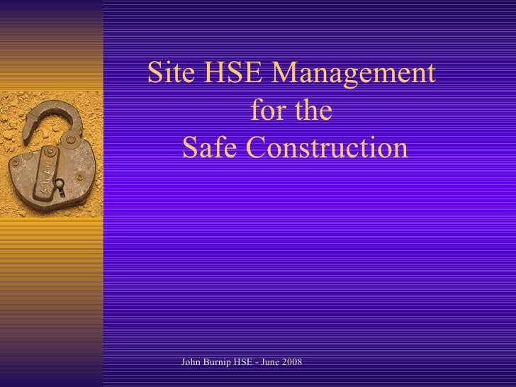 Site HSE Management for the  Safe Construction