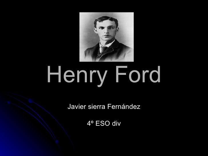 Henry Ford Javier Sierra