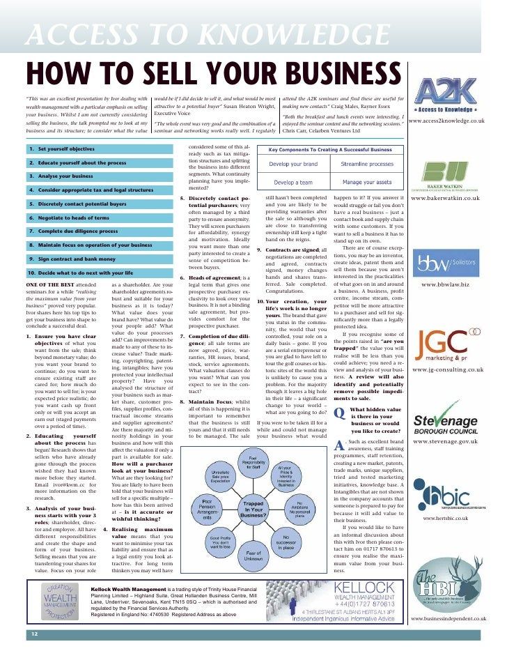 "ACCESS TO KNOWLEDGE HOW TO SELL YOUR BUSINESS ""This was an excellent presentation by Ivor dealing with   would be if I did..."