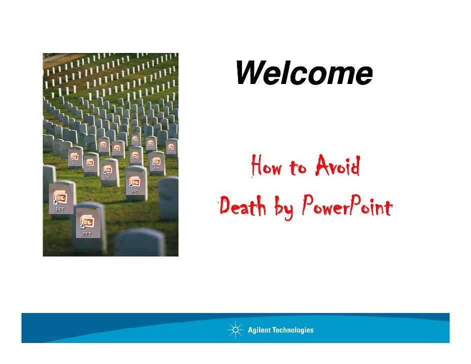 Welcome     How A id    H to Avoid Death b PowerPoint D ath by P P int