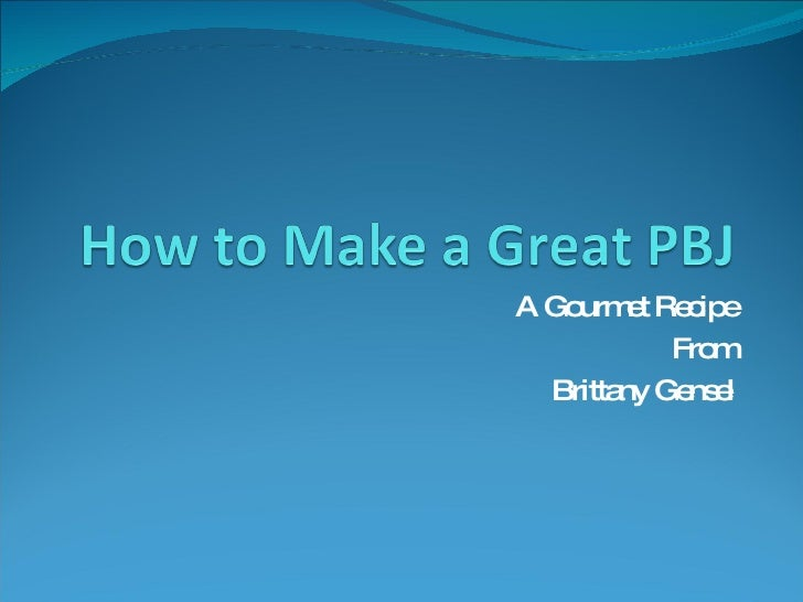A Gourmet Recipe From Brittany Gensel