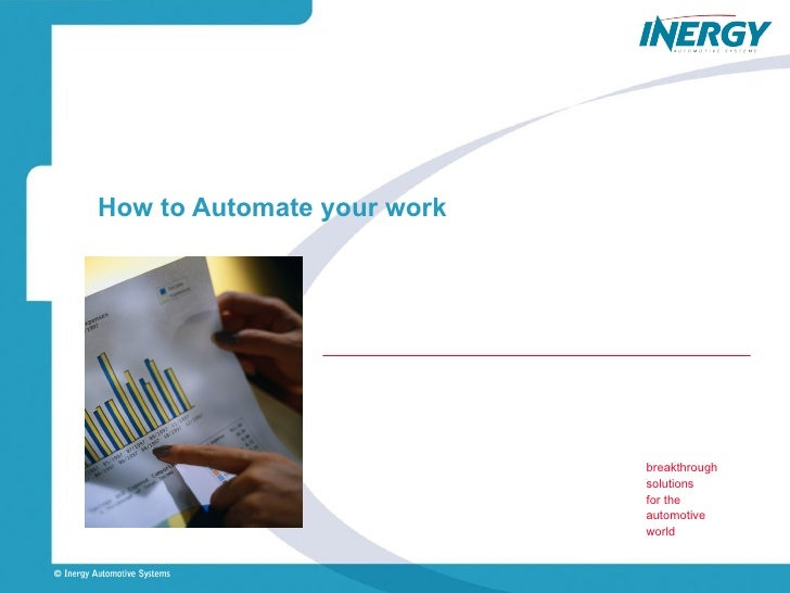 How to Automate your work