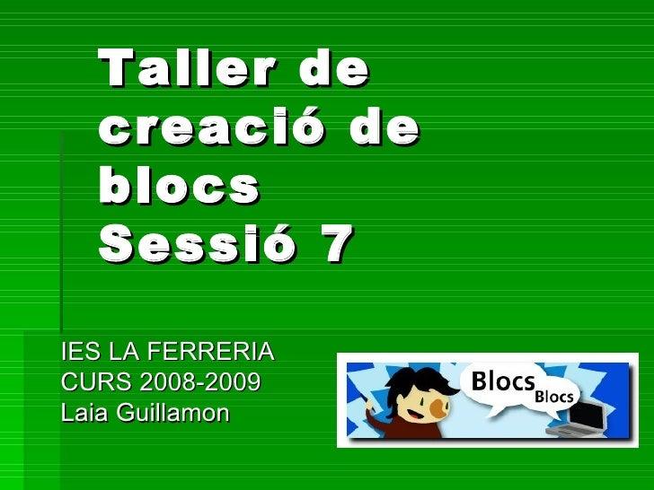 Ies La Ferreria Sessió 7