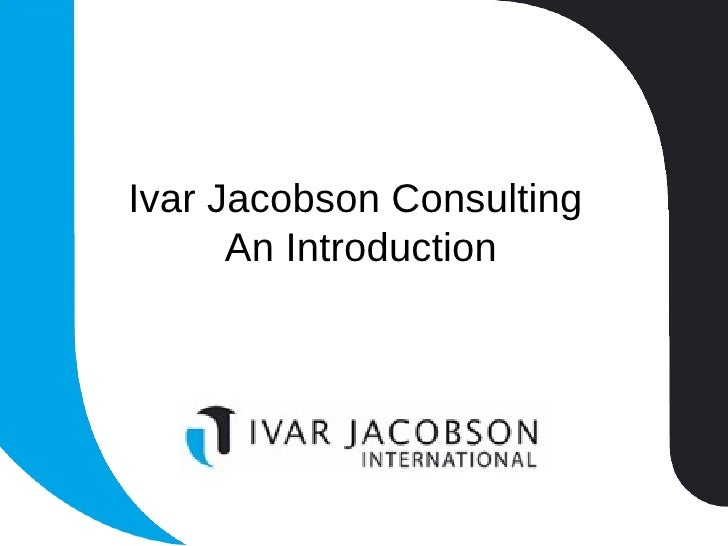 Ivar Jacobson Consulting  An Introduction