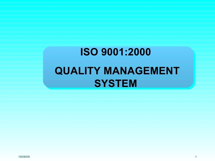 ISO 9001:2000  QUALITY MANAGEMENT SYSTEM