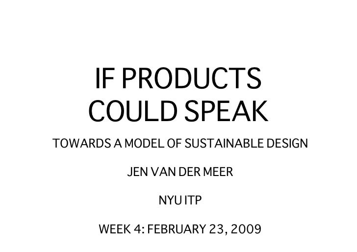 If Products Could Speak Feb 23 2009