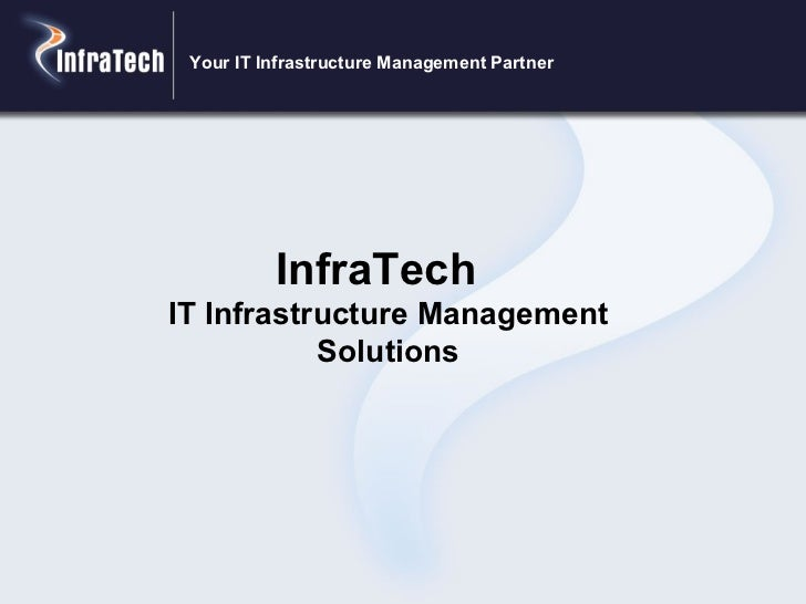 InfraTech  IT Infrastructure Management Solutions Your IT Infrastructure Management Partner
