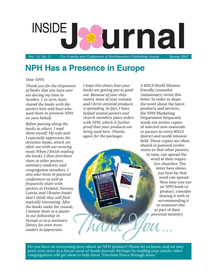 Vol. 13, No. 2     For Friends and Customers of Northwestern Publishing House      Spring 2007   NPH Has a Presence in Eur...