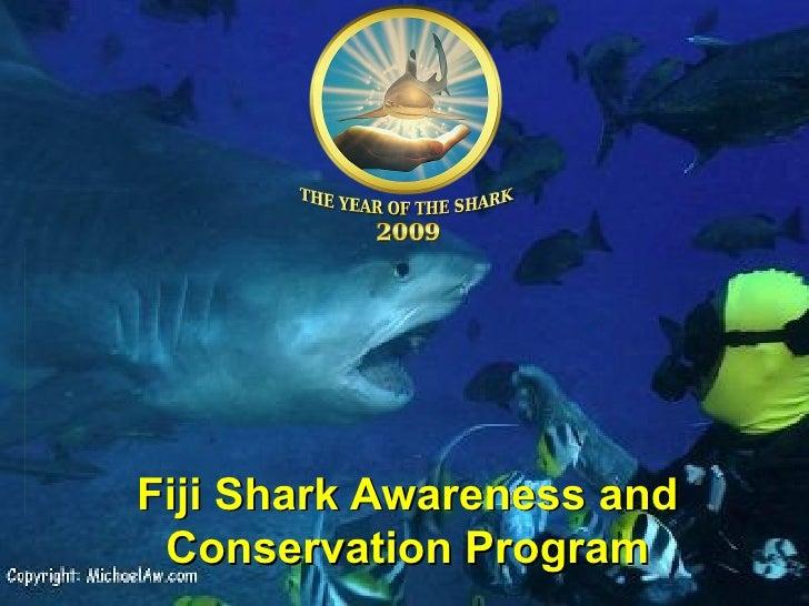 Fiji Shark Conservation and Awareness Project - International Year of the Shark 2009