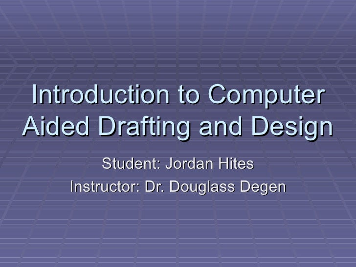 Introduction To Computer Aided Drafting And Design