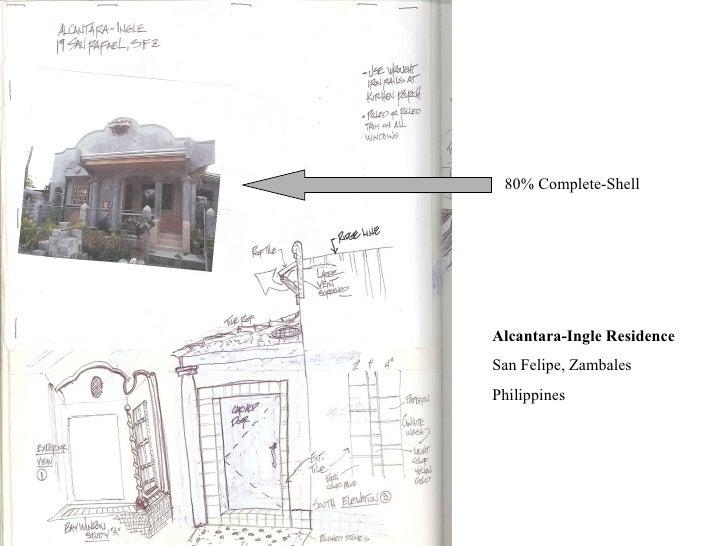 Alcantara-Ingle Residence San Felipe, Zambales Philippines 80% Complete-Shell