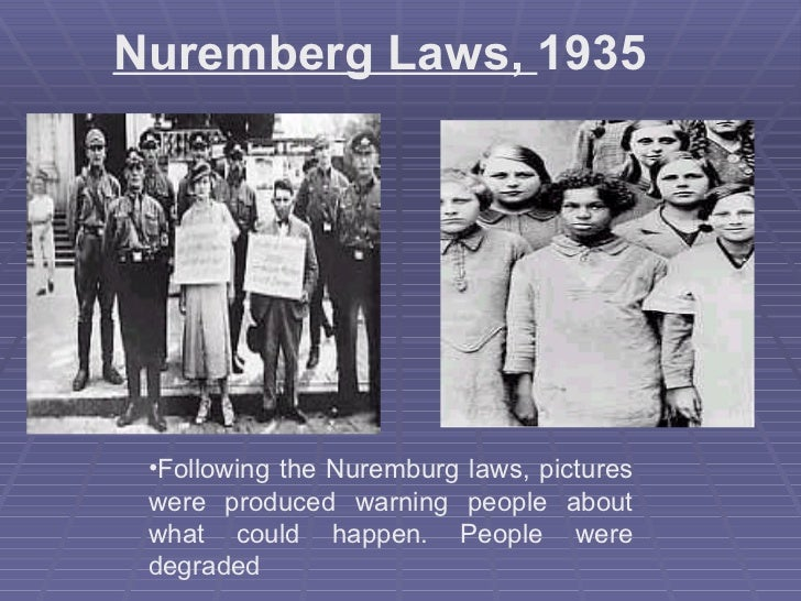 What are two examples of the Nuremberg Laws?