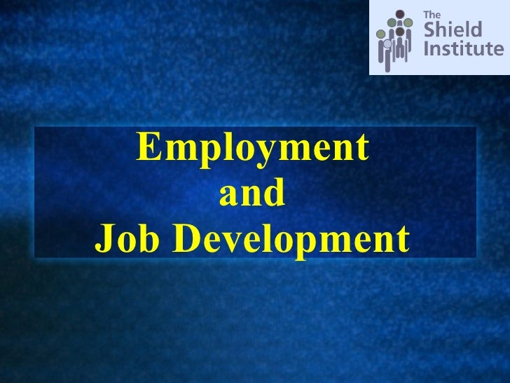 Employment  and  Job Development
