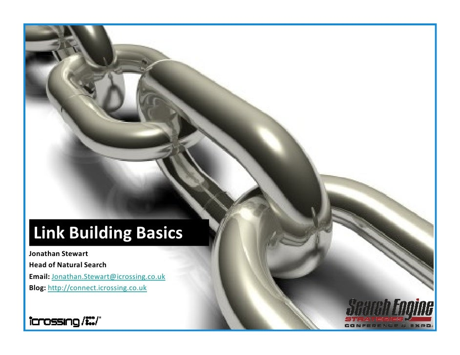 Jonathan Stewart iCrossing UK Natural Search Link Building Basics