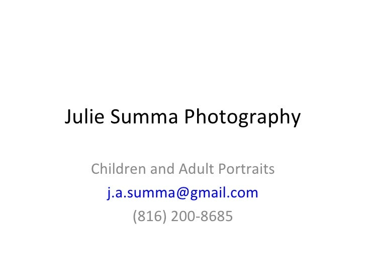 Julie Summa Photography Children and Adult Portraits [email_address] (816) 200-8685