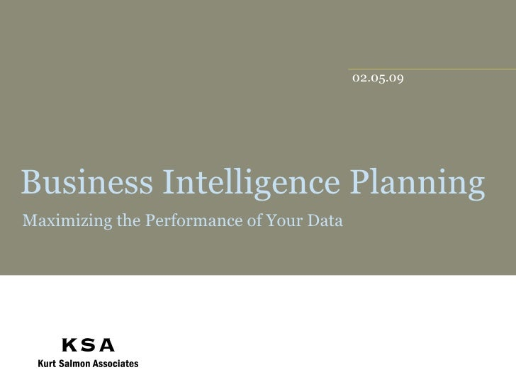 Business Intelligence Planning Maximizing the Performance of Your Data
