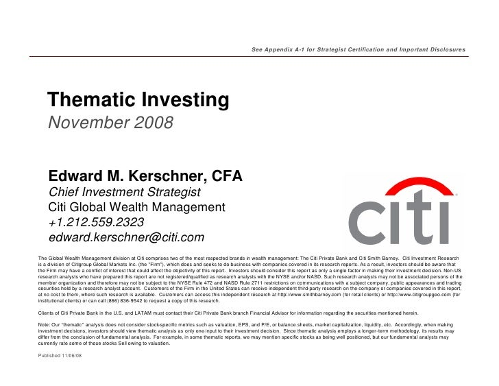 See Appendix A-1 for Strategist Certification and Important Disclosures         Thematic Investing     November 2008      ...