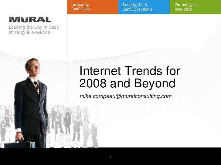 Internet Trends for                                              2008 and Beyond                                          ...
