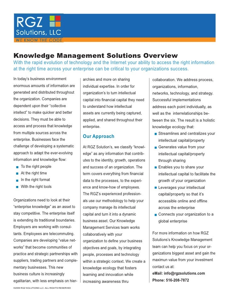 Knowledge Management Solutions Overview With the rapid evolution of technology and the Internet your ability to access the...