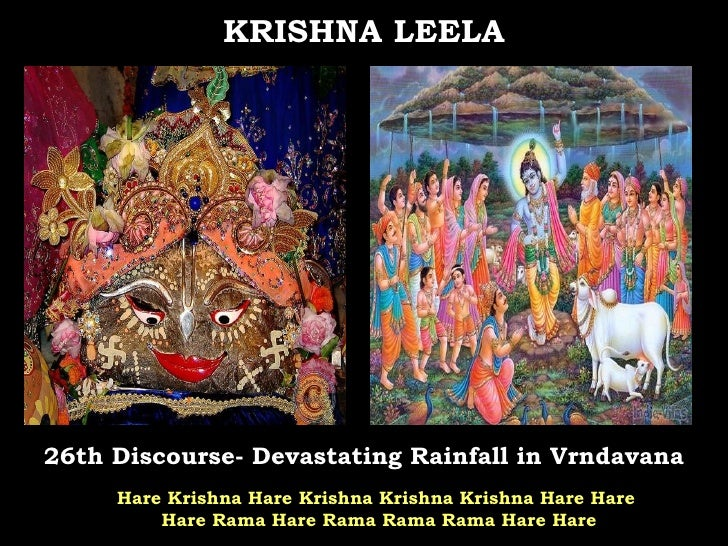 26th Discourse- Devastating Rainfall in Vrndavana KRISHNA LEELA Hare Krishna Hare Krishna Krishna Krishna Hare Hare  Hare ...