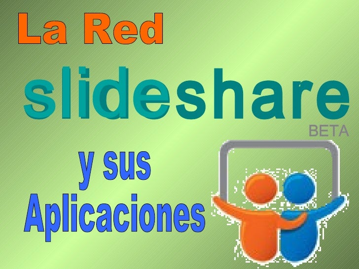 La Red y sus Aplicaciones slideshare BETA slide