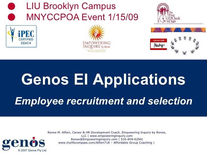LIU Brooklyn Campus MNYCCPOA Event 1/15/09 Genos EI Applications Employee recruitment and selection Renee M. Alfieri, Care...