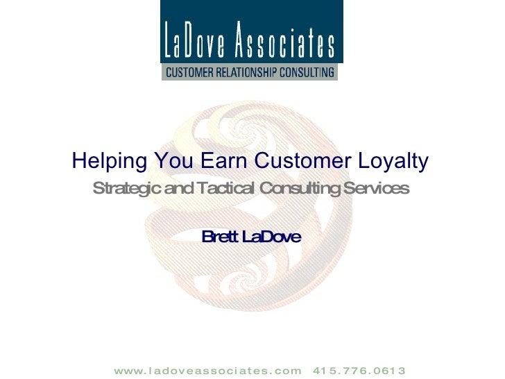 La Dove Associates --  CRM/Customer Care Consulting Overview