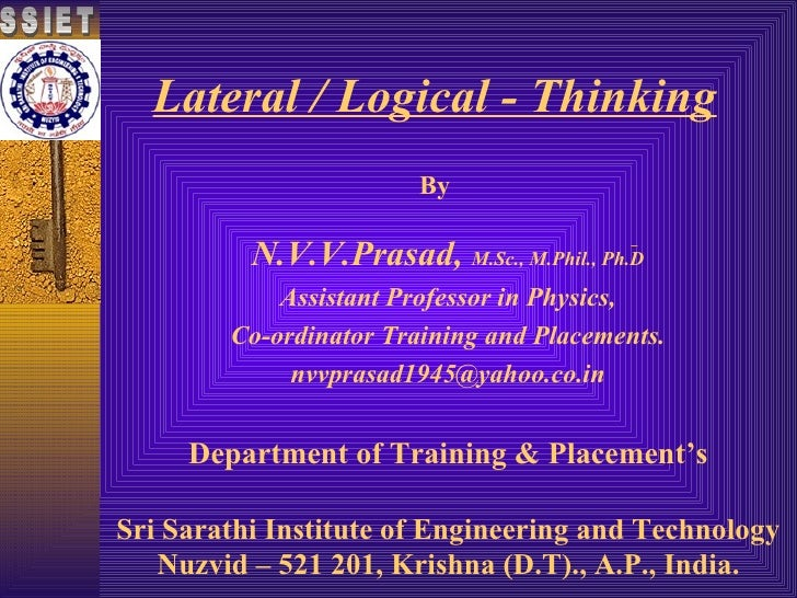 Lateral / Logical - Thinking By Sri Sarathi Institute of Engineering and Technology Nuzvid – 521 201, Krishna (D.T)., A.P....