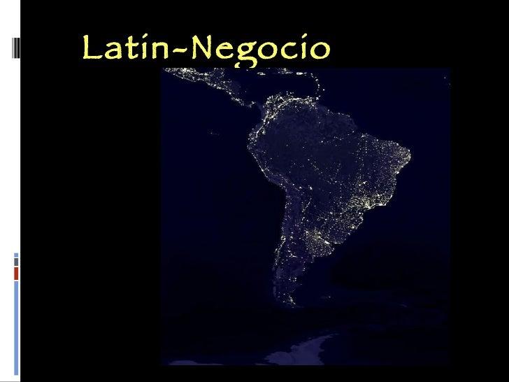 Latin Negocio Web Presentation November 25 2008 1