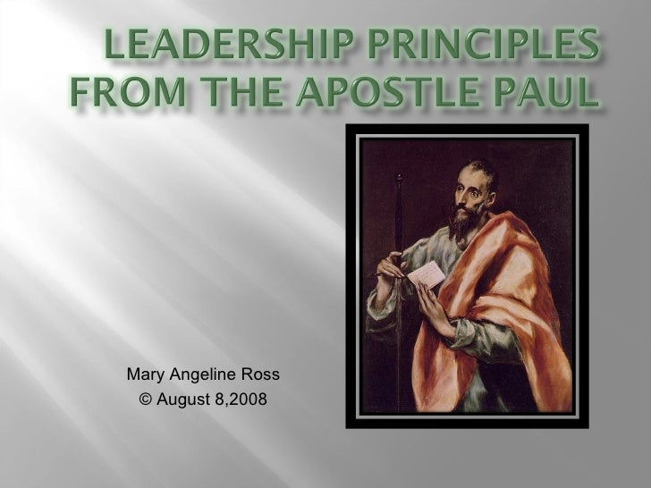 Leadership Principles from the Apostle Paul Ma Ross