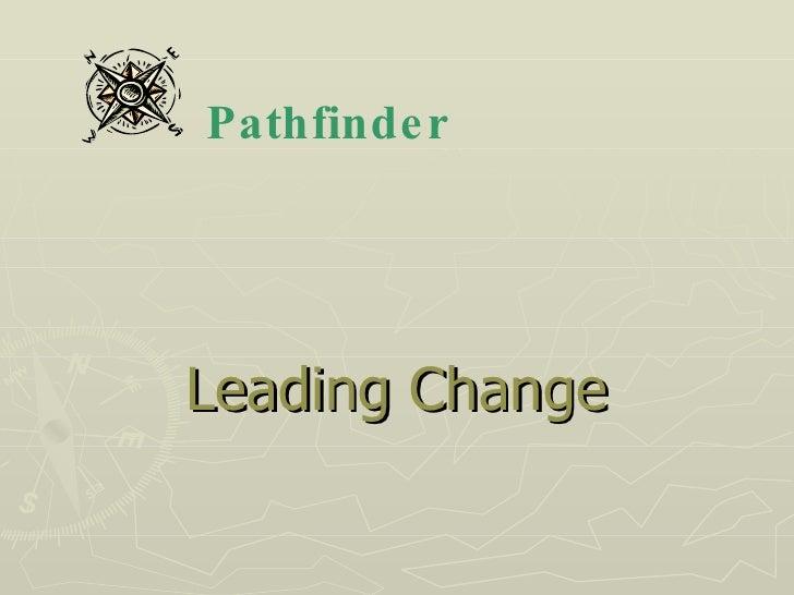 Leading Change Pathfinder