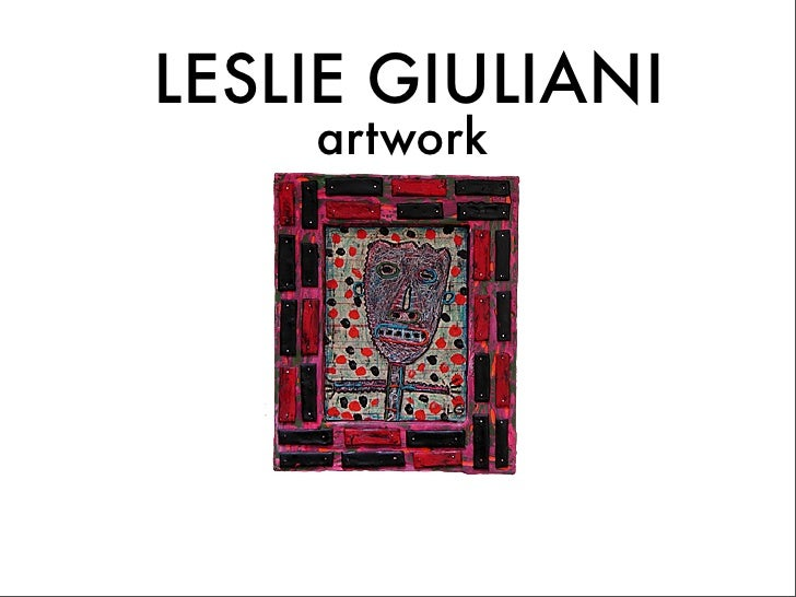 LESLIE GIULIANI     artwork