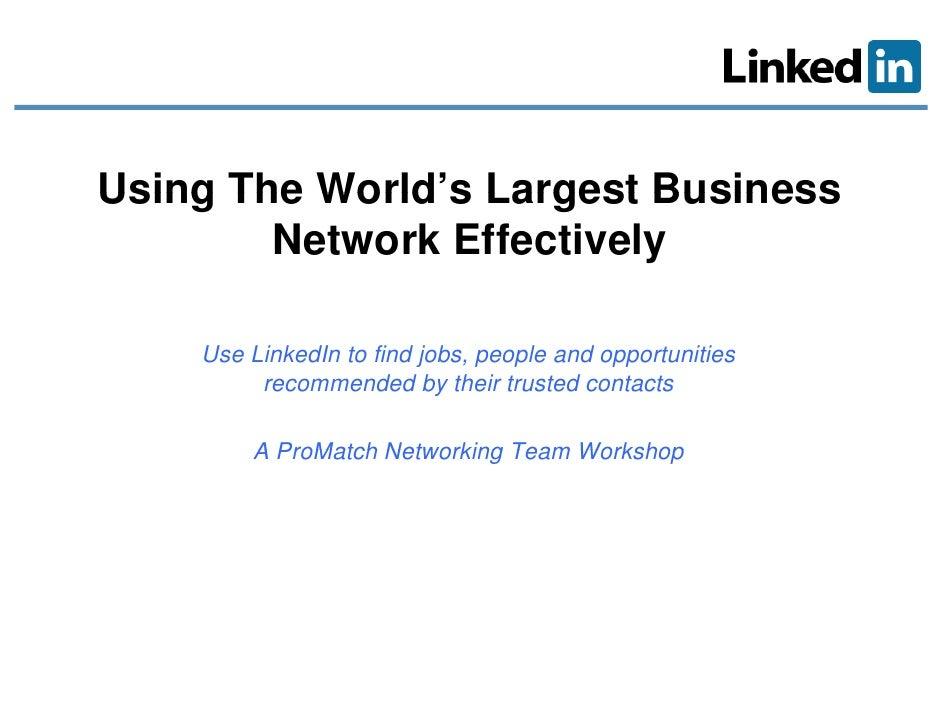 Linked In Slides 2009 02 24 B