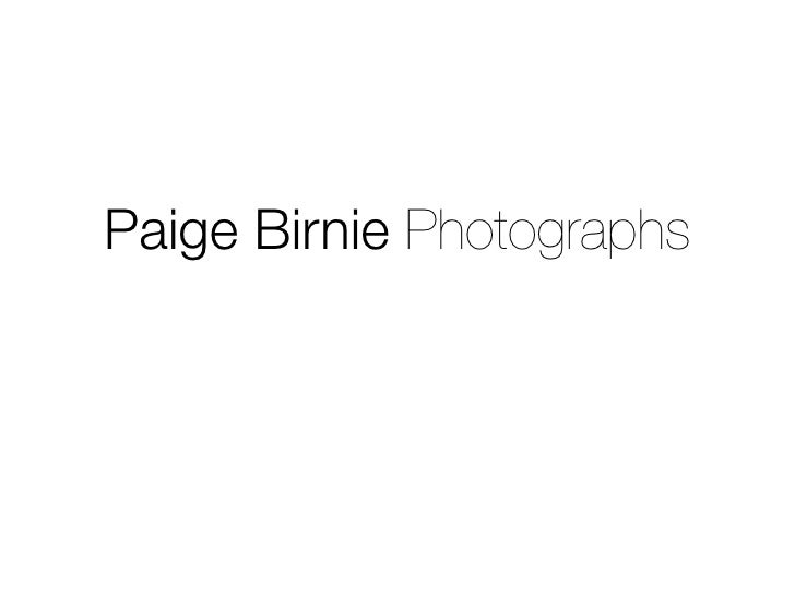 Paige Birnie Photographs