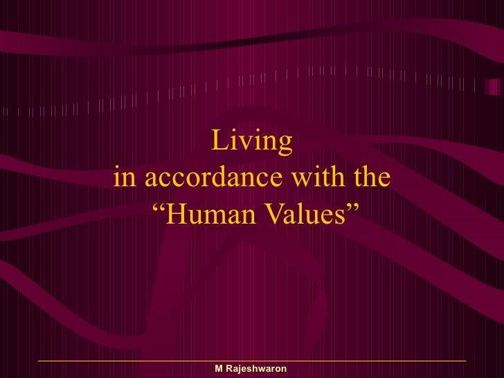 """"""" Value based Living"""""""