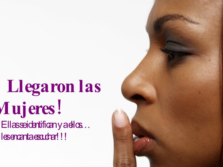 Llegaron Las Mujeres Spanish