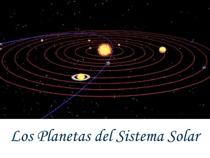 Los Planetas del Sistema Solar